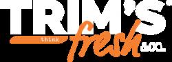 Trim's Fresh online store